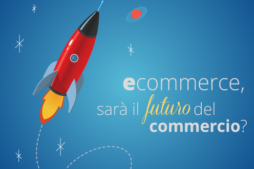E-Commerce: Il Futuro Del Commercio?