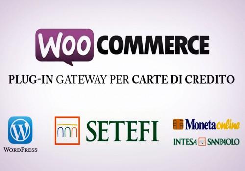 Plug-in WooCommerce Su Piattaforma SETEFI (Monetaweb, Intesa San Paolo, …)